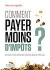 Télécharger le livre :  Comment payer moins d'impôts