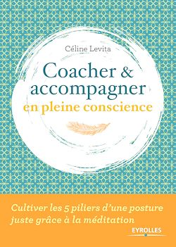 Download the eBook: Coacher et accompagner en pleine conscience