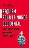 Télécharger le livre : Requiem pour le monde occidental