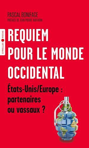 Téléchargez le livre :  Requiem pour le monde occidental
