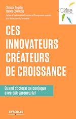 Download this eBook Ces innovateurs créateurs de croissance