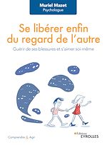 Download this eBook Se libérer enfin du regard de l'autre