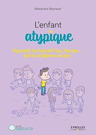 Téléchargez le livre :  L'enfant atypique