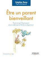 Download this eBook Être un parent bienveillant