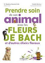 Download this eBook Prendre soin de son animal avec les fleurs de Bach et d''autres élixirs floraux