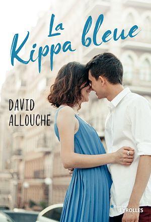 Téléchargez le livre :  La kippa bleue
