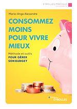 Download this eBook Consommez moins pour vivre mieux