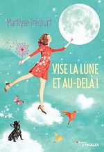 Download this eBook Vise la lune et au-delà !