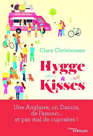 Téléchargez le livre :  Hygge and kisses