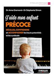 Téléchargez le livre :  J'aide mon enfant précoce