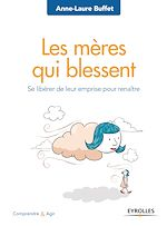 Download this eBook Ces mères qui blessent