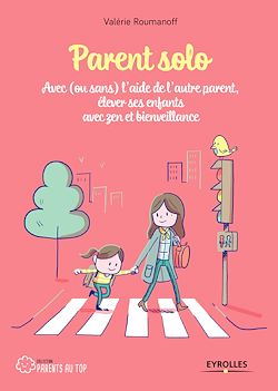 Download the eBook: Parent solo