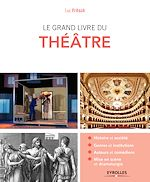 Download this eBook Le grand livre du théâtre