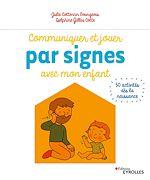 Download this eBook Communiquer et jouer par signes avec mon enfant