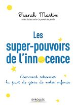 Download this eBook Les super-pouvoirs de l'innocence