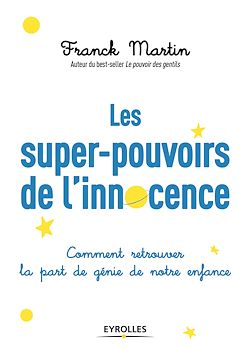 Download the eBook: Les super-pouvoirs de l'innocence