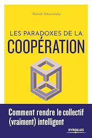 Téléchargez le livre :  Les paradoxes de la coopération
