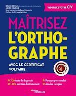 Téléchargez le livre :  Maîtrisez l'orthographe avec le Certificat Voltaire