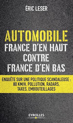 Téléchargez le livre :  Automobile, France d'en haut contre France d'en bas