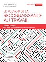 Download this eBook Le pouvoir de la reconnaissance au travail