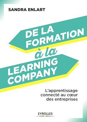 Téléchargez le livre :  De la formation à la Learning Company