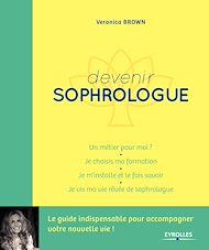 Téléchargez le livre :  Devenir sophrologue
