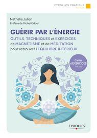 Téléchargez le livre :  Guérir par l'énergie