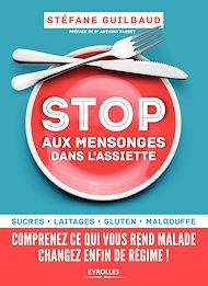 Téléchargez le livre :  Stop aux mensonges dans l'assiette