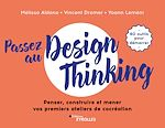 Download this eBook Passez au design thinking