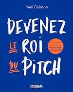 Download this eBook Devenez le roi du pitch