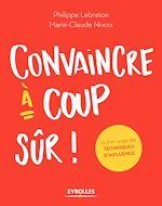 Download this eBook Convaincre à coup sûr