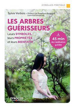 Download the eBook: Les arbres guérisseurs