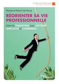 Téléchargez le livre :  Réorienter sa vie professionnelle