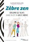 Télécharger le livre :  Zèbre zen