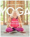 Télécharger le livre :  Yoga : rayonner sa puissance au féminin