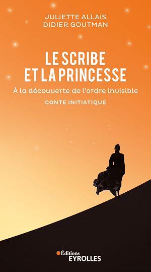 Téléchargez le livre :  Le scribe et la princesse