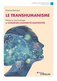 Téléchargez le livre :  Le transhumanisme