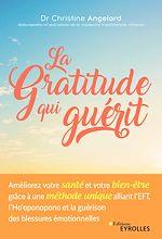 Téléchargez le livre :  La gratitude qui guérit