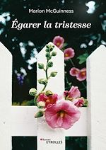 Download this eBook Egarer la tristesse