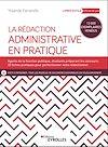 Télécharger le livre : La rédaction administrative en pratique