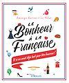 Télécharger le livre :  Le bonheur à la française