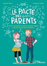 Téléchargez le livre :  Le pacte des (futurs) parents