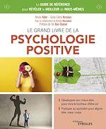 Téléchargez le livre :  Le grand livre de la psychologie positive