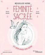 Téléchargez le livre :  Réveillez votre féminité sacrée