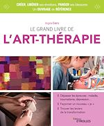 Téléchargez le livre :  Le grand livre de l'art-thérapie