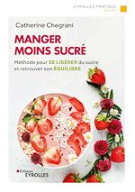 Download this eBook Manger moins sucré