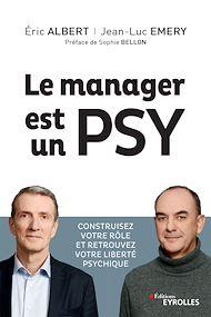 Téléchargez le livre :  Le manager est un psy