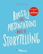 Download this eBook Boostez vos présentations avec le storytelling