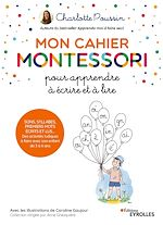 Download this eBook Mon cahier Montessori pour apprendre à écrire et à lire