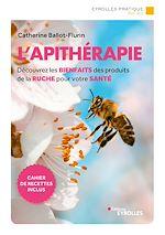 Téléchargez le livre :  L'apithérapie